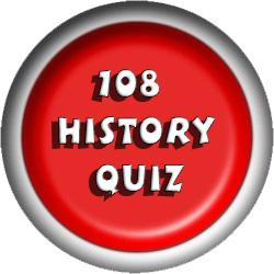 108 History Quiz